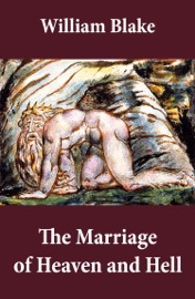The Marriage Of Heaven And Hell Illuminated Manuscript With The Original Illustrations Of William Blake