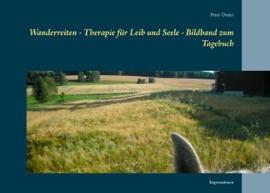 Wanderreiten Therapie F R Leib Und Seele Bildband Zum Tagebuch