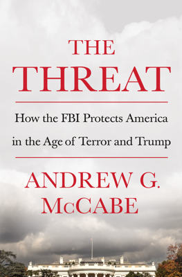 The Threat - Andrew G. McCabe book