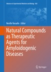Natural Compounds As Therapeutic Agents For Amyloidogenic Diseases