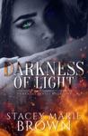 Darkness Of Light Darkness Series 1