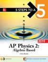 5 Steps To A 5 AP Physics 2 Algebra-Based 2019
