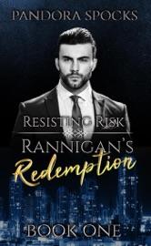Rannigan's Redemption Part 1: Resisting Risk PDF Download
