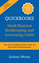 QuickBooks Small Business Bookkeeping And Accounting Guide, Second Edition