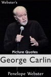 Websters George Carlin Picture Quotes