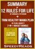 Summary of 12 Rules for Life: An Antitdote to Chaos by Jordan B. Peterson + Summary of Trim Healthy Mama Plan by Pearl Barrett & Serene Allison