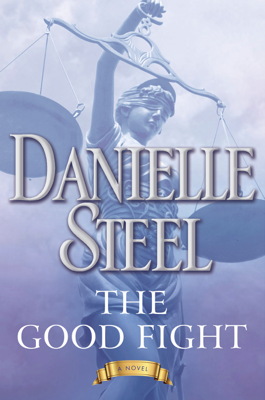 The Good Fight - Danielle Steel book