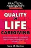 The Practical Caregiver's Workbook: Quality of Life Caregiving