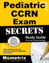 Pediatric CCRN Exam Secrets Study Guide