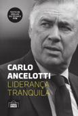 Carlo Ancelotti: liderança tranquila Book Cover