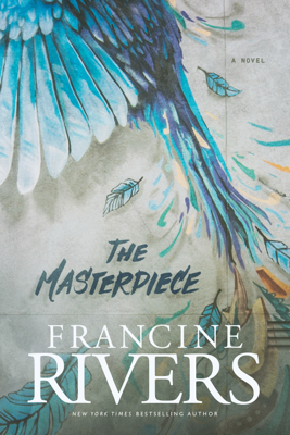 The Masterpiece - Francine Rivers book