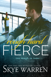 Rough Hard Fierce - Skye Warren book summary