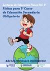 Lecturas De Educacin Fsica Fichas Para 1 Curso De Educacin Secundaria Obligatoria
