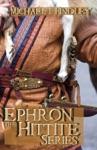 Ephron The Hittite Series Boxed Set