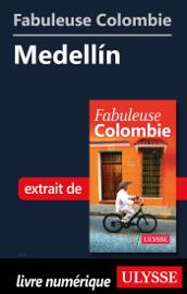Fabuleuse Colombie: Medellin