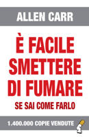 È facile smettere di fumare se sai come farlo ebook Download