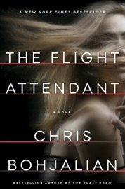 The Flight Attendant - Chris Bohjalian