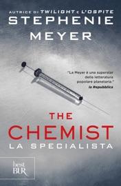The chemist. La specialista - Stephenie Meyer by  Stephenie Meyer PDF Download