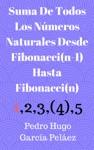 Suma De Todos Los Nmeros Naturales Desde Fibonaccin-1 Hasta Fibonaccin