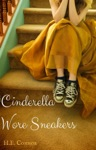 Cinderella Wore Sneakers