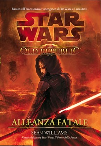 Star Wars The Old Republic Alleanza Fatale Book Cover