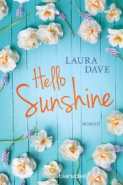 Hello Sunshine - Laura Dave by  Laura Dave PDF Download