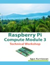 Raspberry Pi Compute Module 3 Technical Workshop