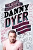 The World According To Danny Dyer