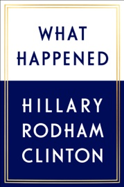 What Happened book summary