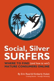 Social, Silver Sufers: Where to find (and how to win) mature consumers online