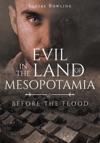 Evil In The Land Of Mesopotamia