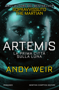 Artemis. La prima città sulla luna Copertina del libro