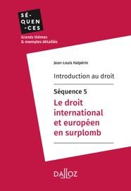 Introduction Au Droit S Quence 5 Le Droit International Et Europ En En Surplomb