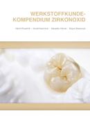 Werkstoffkunde-Kompendium Zirkonoxid