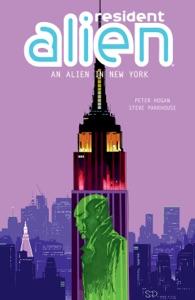 Resident Alien Volume 5: An Alien in New York Book Cover