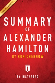 Summary Of Alexander Hamilton