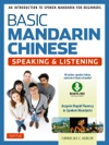 Basic Mandarin Chinese - Speaking  Listening Textbook