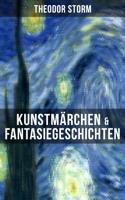 Theodor Storm - Kunstmärchen & Fantasiegeschichten artwork
