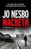 Jo Nesbø - Macbeth artwork