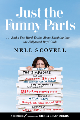 Just the Funny Parts - Nell Scovell book