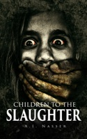Children To The Slaughter