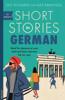 Olly Richards & Alex Rawlings - Short Stories in German for Beginners artwork