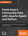 Frank Kanes Taming Big Data With Apache Spark And Python
