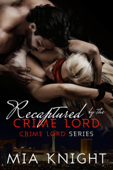 Recaptured by the Crime Lord