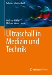 Download Ultraschall in Medizin und Technik