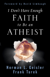 I Don't Have Enough Faith to Be an Atheist (Foreword by David Limbaugh) book