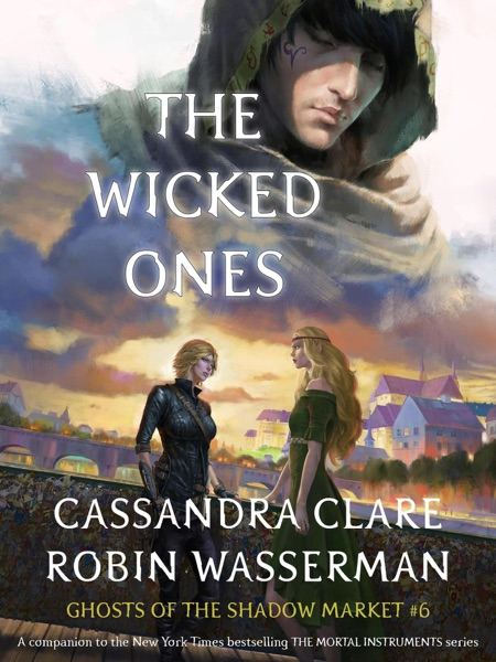 The Wicked Ones - Cassandra Clare & Robin Wasserman book cover
