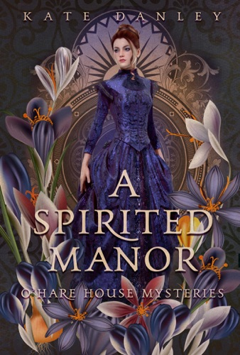 A Spirited Manor - Kate Danley - Kate Danley