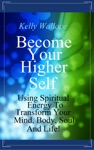 Become Your Higher Self