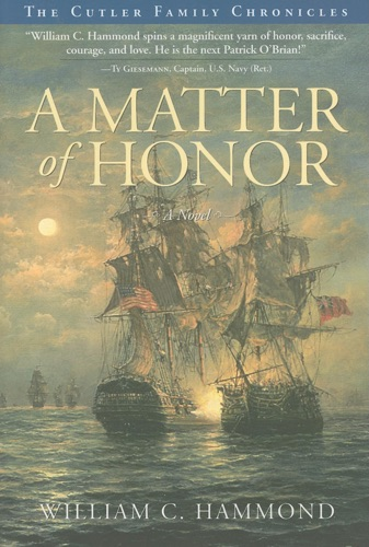 William C. Hammond - A Matter of Honor